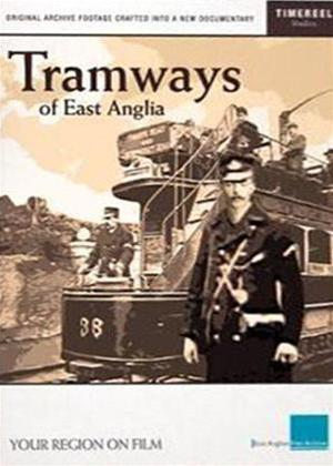 Tramways of East Anglia Online DVD Rental