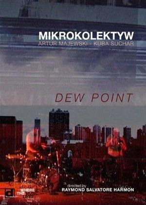 Mikrokolektyw: Dew Point Online DVD Rental
