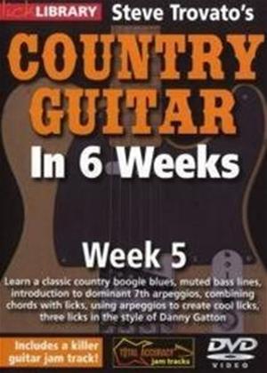 Rent Steve Trovato's Country Guitar in 6 Weeks: Week 5 Online DVD Rental