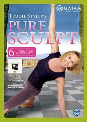 Rent Trudie Styler's Pure Sculpt Online DVD Rental