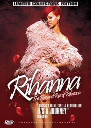 Rihanna: The Rise and Rise of Rihanna Online DVD Rental