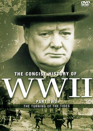 Rent The Concise History of World War II: Part Two Online DVD Rental