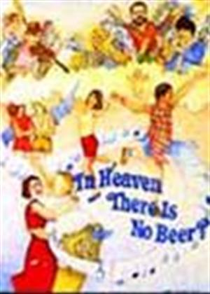 Rent In Heaven There Is No Beer? Online DVD Rental