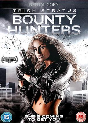 Rent Bounty Hunters (aka Bail Enforcers) Online DVD Rental