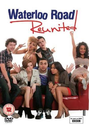 Rent Waterloo Road: Reunited Online DVD Rental