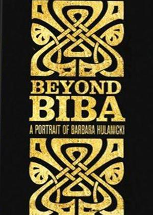 Beyond Biba: A Portrait of Barbara Hulanicki Online DVD Rental