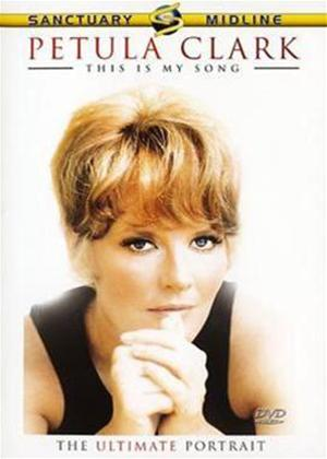 Petula Clark: This Is My Song: The Ultimate Portrait of Petul Online DVD Rental