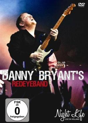 Danny Bryant and His RedEye Band: Night Life Online DVD Rental