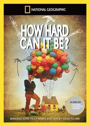 National Geographic: How Hard Can It Be? Online DVD Rental