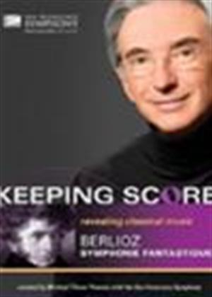 Keeping Score: Berlioz: Symphonie Fantastique Online DVD Rental