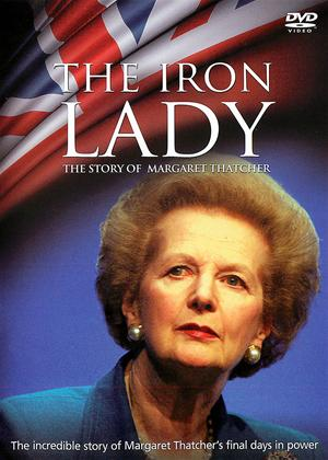 The Iron Lady: The Story of Margaret Thatcher Online DVD Rental