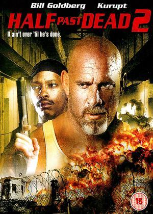 Rent Half Past Dead 2 Online DVD Rental