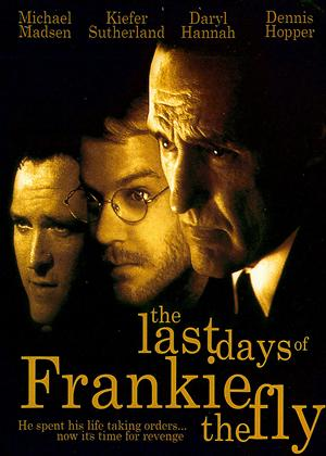 The Last Days of Frankie the Fly Online DVD Rental