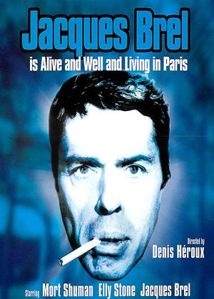 Jacques Brel Is Alive and Well and Living in Paris Online DVD Rental