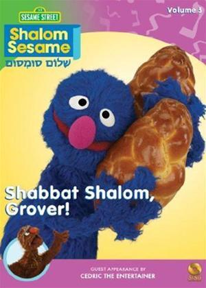 Rent Shalom Sesame: Vol.3: Shabbat Shalom, Grover! Online DVD Rental