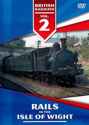Rent British Railways: Vol.2: Rails in the Isle of Wight Online DVD Rental