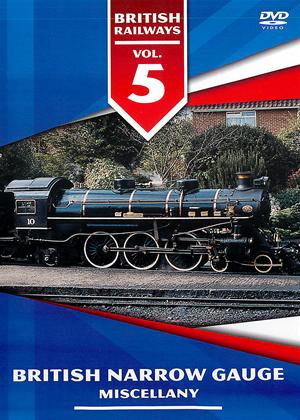 Rent British Railways: Vol.5: British Narrow Gauge Miscellany Online DVD Rental