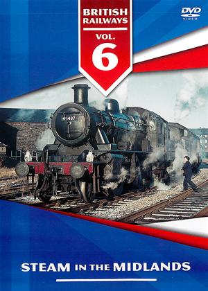 Rent British Railways: Vol.6: Steam in the Midlands Online DVD Rental