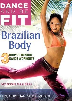 Rent Dance and Be Fit: Brazilian Body Online DVD Rental