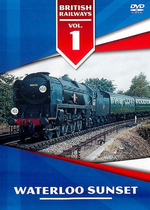 Rent British Railways: Vol.1: Waterloo Sunset Online DVD Rental