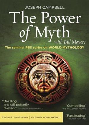 Rent Joseph Campbell and the Power of Myth Online DVD Rental