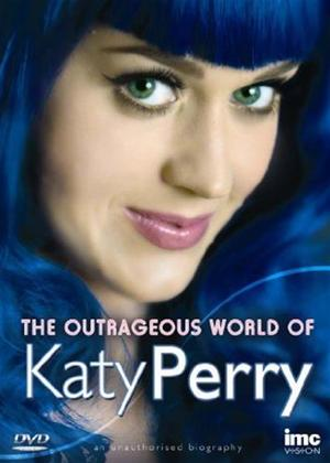 Rent Katy Perry: The Outrageous World of Katy Perry Online DVD Rental
