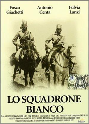 Rent White Squadron (aka Squadrone Bianco) Online DVD Rental