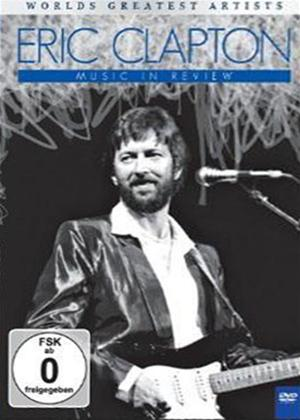 Eric Clapton: Music in Review: World's Greatest Artists Online DVD Rental