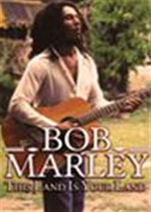 Rent Bob Marley: This Land Is Your Land Online DVD Rental