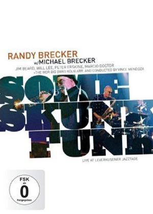 Rent Randy Brecker/Michael Brecker: Some Skunk Funk Online DVD Rental