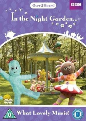 In the Night Garden: What Lovely Music! Online DVD Rental