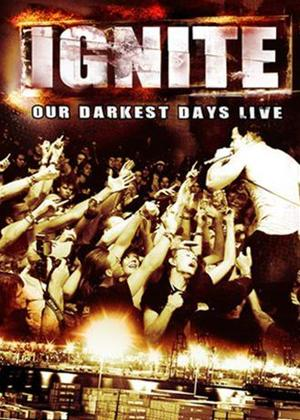 Ignite: Our Darkest Days: Live Online DVD Rental