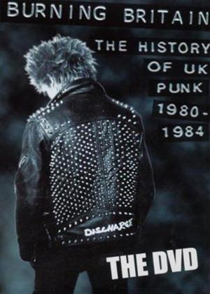 Rent Burning Britain: The History of UK Punk 1980-1984 Online DVD Rental