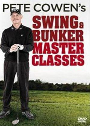 Pete Cowen's Swing and Bunker Master Classes Online DVD Rental