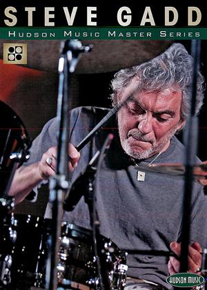 Rent Steve Gadd: Hudson Music Master Series Online DVD Rental