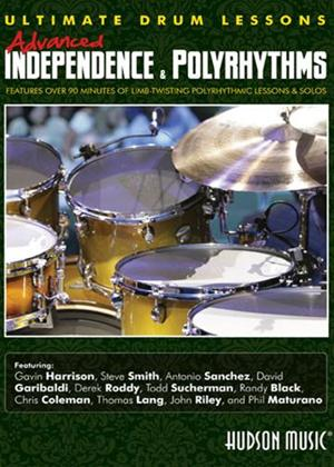 Rent Ultimate Drum Lessons: Advanced Independence and Polyrhythms Online DVD Rental
