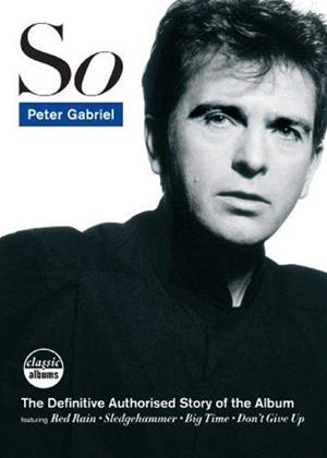 Rent Peter Gabriel: So: Classic Albums Online DVD Rental