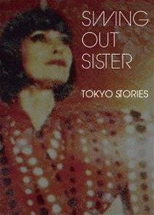 Swing Out Sister: Tokyo Stories Online DVD Rental