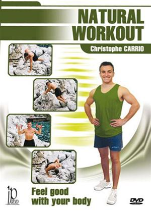 Natural Workout with Christophe Carrio Online DVD Rental