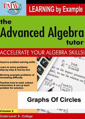 Rent The Advanced Algebra Tutor: Graphs of Circles Online DVD Rental