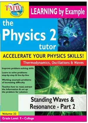 Rent The Physics Tutor 2: Standing Waves and Resonance: Part 2 Online DVD Rental