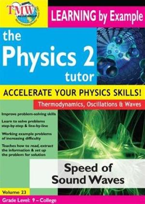 The Physics Tutor 2: Speed of Sound Waves Online DVD Rental
