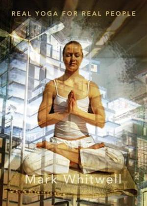 Rent Real Yoga for Real People Online DVD Rental