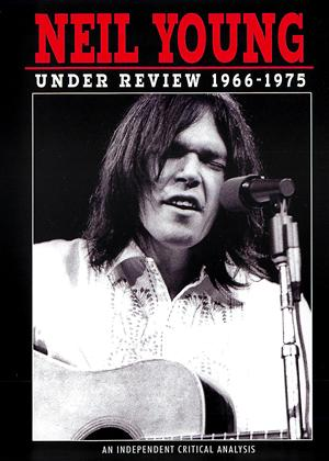 Rent Neil Young: Under Review 1966-1975 Online DVD Rental