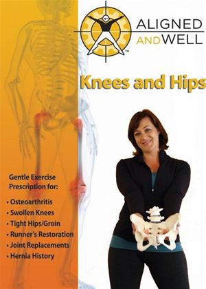 Aligned and Well: Knees and Hips Online DVD Rental