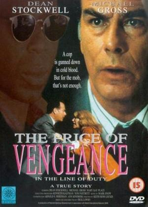 In The Line of Duty: The Price of Vengeance Online DVD Rental