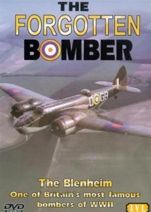 Rent The Forgotten Bomber: The Story of The Blenheim Bomber Online DVD Rental