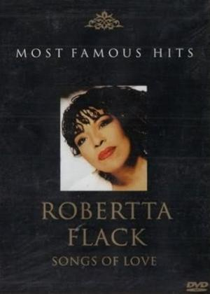 Roberta Flack: Songs of Love: Most Famous Hits Online DVD Rental