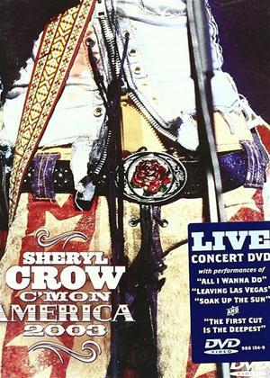 Sheryl Crow: C'Mon America 2003 Online DVD Rental