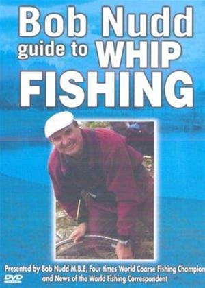 Rent Bob Nudd: Guide to Whip Fishing Online DVD Rental